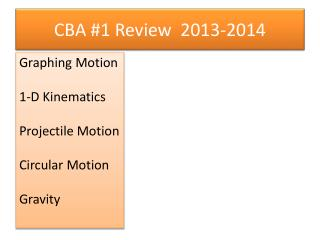 CBA #1 Review  2013-2014