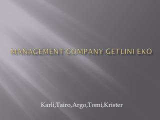 Management Company Getlini Eko