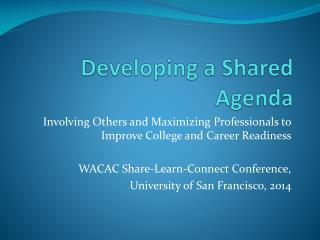 Developing a Shared Agenda