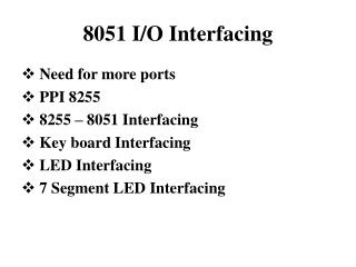 8051 I/O Interfacing