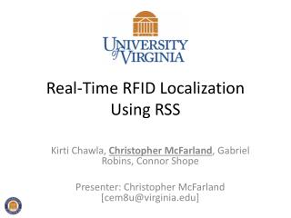 Real-Time RFID Localization Using RSS