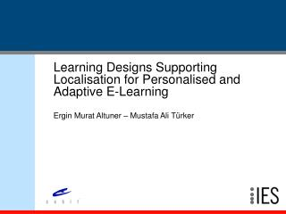 Learning Designs Supporting Localisation for Personalised and Adaptive E-Learning