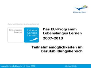 Das EU- Programm Lebenslanges Lernen 2007-2013