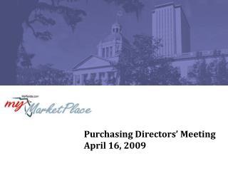 Purchasing Directors' Meeting April 16, 2009