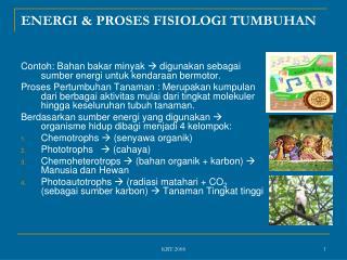 ENERGI & PROSES FISIOLOGI TUMBUHAN