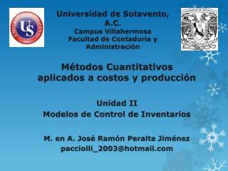 Universidad de Sotavento, A.C. Campus Villahermosa Facultad de Contaduría y Administración