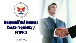 Hospodářská Komora České republiky / FITPRO