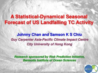A Statistical-Dynamical Seasonal Forecast of US Landfalling TC Activity