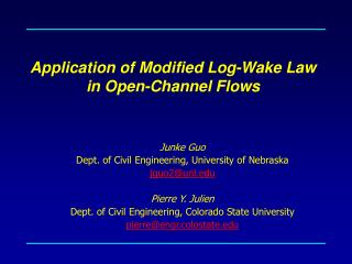 Application of Modified Log-Wake Law in Open-Channel Flows