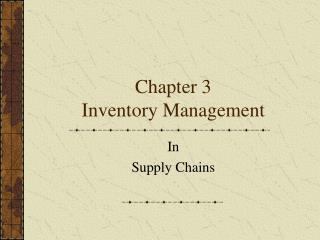 Chapter 3 Inventory Management