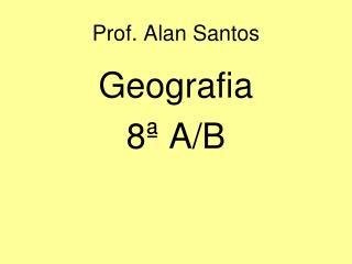 Prof. Alan Santos