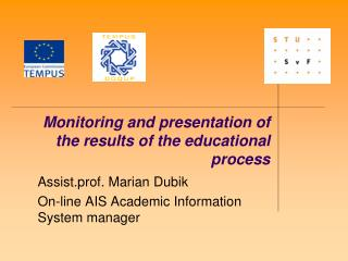 Monitoring and presentation of the results of the educational process