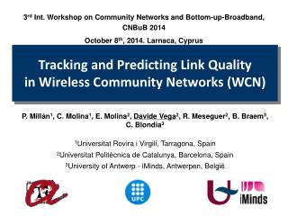 Tracking and Predicting Link Quality  in Wireless Community Networks (WCN)