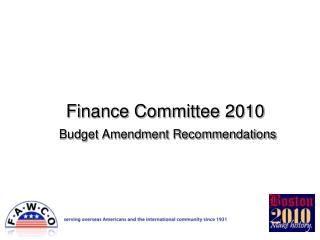 Finance Committee 2010 Budget Amendment Recommendations