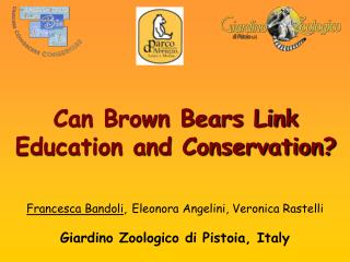Can Brown Bears Link Education and Conservation?