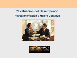 """""""Evaluación del Desempeño"""" Retroalimentación y Mejora Continua"""
