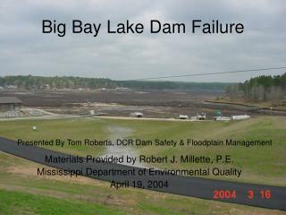 Big Bay Lake Dam Failure