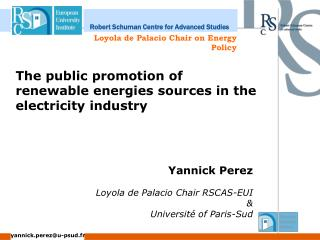 The public promotion of renewable energies sources in the electricity industry