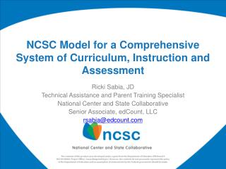 NCSC Model for a Comprehensive System of Curriculum, Instruction and Assessment