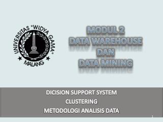 MODUL  2 DATA WAREHOUSE  DAN  DATA MINING