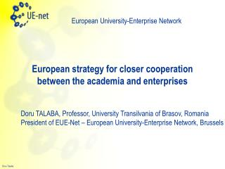European strategy for closer cooperation between the academia and enterprises