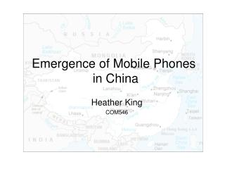 Emergence of Mobile Phones  in China