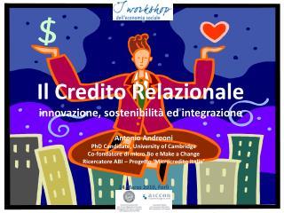 Il Credito Relazionale innovazione, sostenibilità ed integrazione