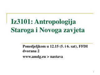 Iz3101: Antropologija Staroga i Novoga zavjeta