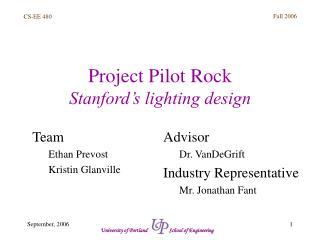 Project Pilot Rock Stanford's lighting design