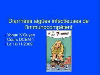 Diarrh es aig es infectieuses de limmunocomp tent
