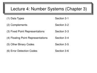 Lecture 4: Number Systems (Chapter 3)