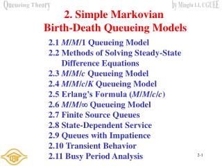 2. Simple Markovian  Birth-Death Queueing Models
