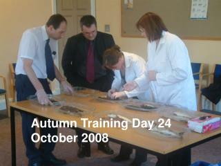 Autumn Training Day 24     October 2008