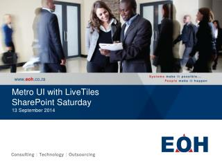 Metro UI with  LiveTiles SharePoint Saturday 13 September  2014