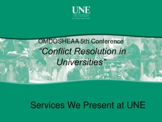 "OMDOSHEAA 5th Conference ""Conflict Resolution in Universities"""