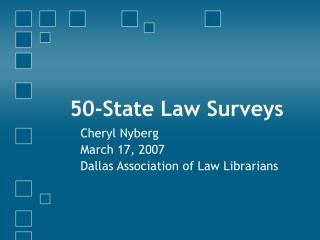 50-State Law Surveys