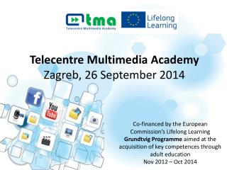 Telecentre  Multimedia Academy Zagreb , 26  September  2014