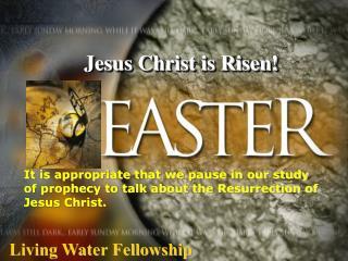Jesus Christ is Risen!