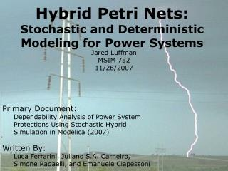 Hybrid Petri Nets: Stochastic and Deterministic Modeling for Power Systems
