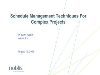 Schedule Management Techniques For Complex Projects