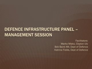 Defence infrastructure panel – management session