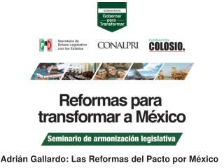 Pacto por México Todos trabajando por ti