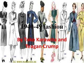 1940-49 fashion