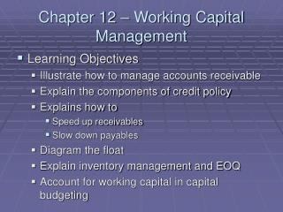 Chapter 12 – Working Capital Management