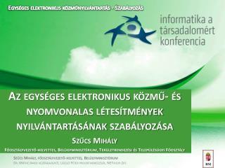 Az egységes elektronikus közmű- és nyomvonalas létesítmények nyilvántartásának szabályozása