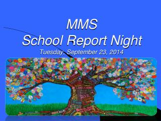 MMS  School Report Night Tuesday, September 23, 2014