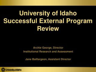 University of Idaho  Successful External Program Review