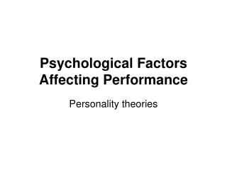 Psychological Factors Affecting Performance
