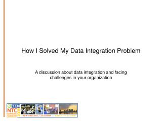 How I Solved My Data Integration Problem