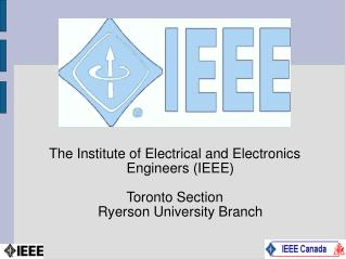 The Institute of Electrical and Electronics Engineers (IEEE)